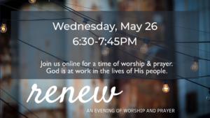 RENEW – May 26